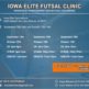 Iowa EliteFutsal Clinic
